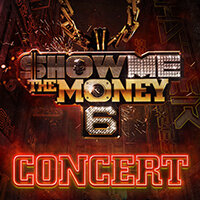 SHOW ME THE MONEY 6 CONCERT TICKET PROMOTION